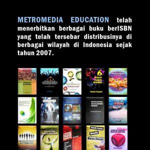 Penerbit Buku Ber ISBN,  metromedia education telah menerbitkan berbagai buku ber ISBN yang telah tersebar distribusinya di berbagai wilayah di indonesia sejak tahun 2007
